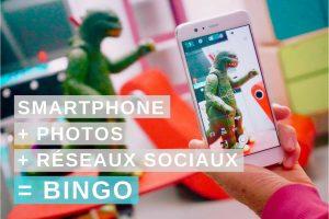 Smartphone + photos + réseaux sociaux = Bingo !